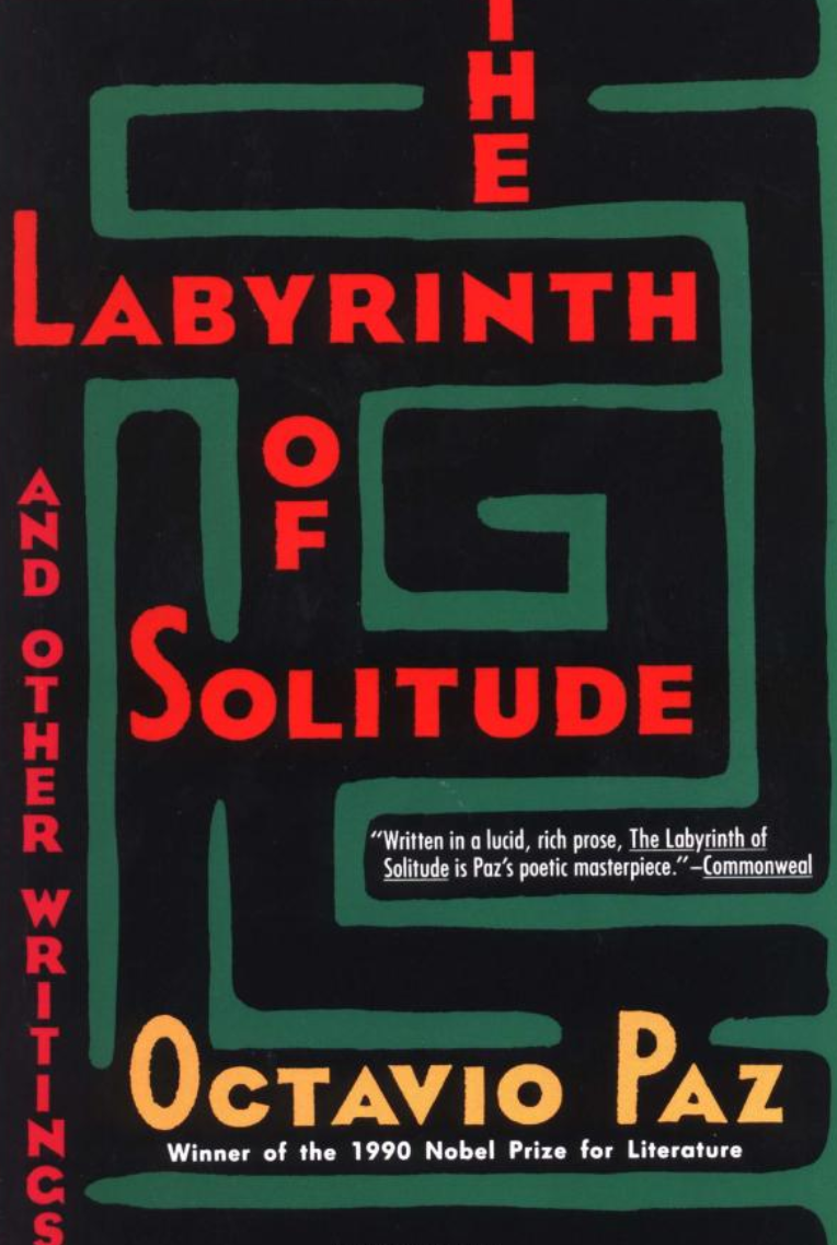 18. The Labyrinth of Solitude