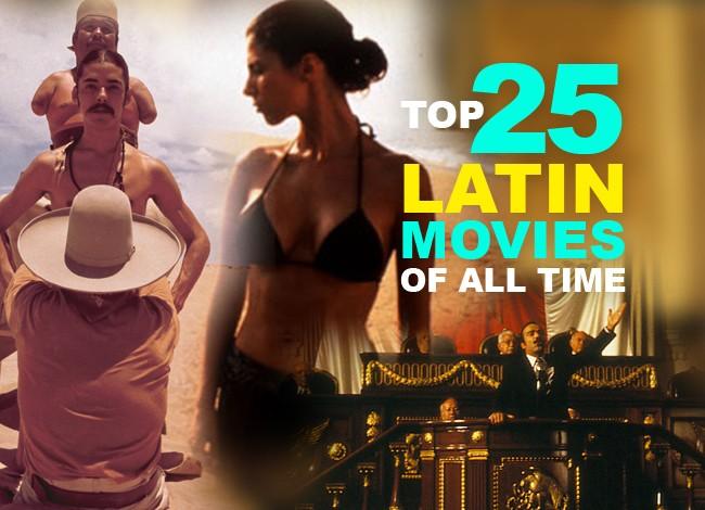 Top 25 Latin Movies of All Time