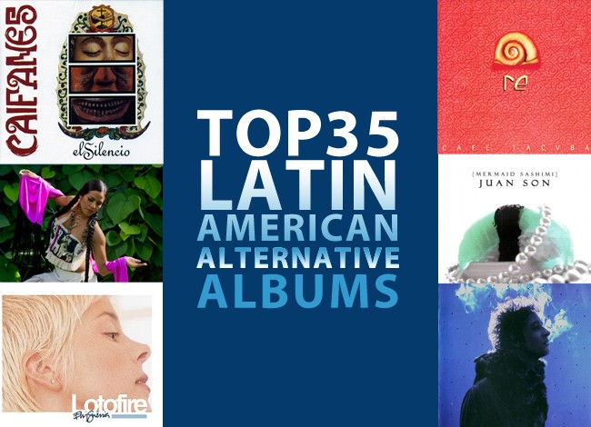 Top 35 Latin American Alternative Albums Of All Time