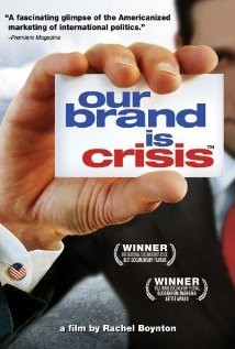 """12. """"Our Brand Is Crisis"""""""