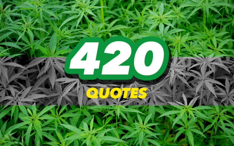 420 Quotes On Marijuana Day