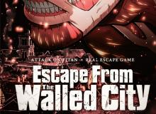 Attack On Titan Escape From The Walled City