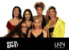 Hosts of Get it Girl: Gia Fey, Jackie Hernández, Venus Leone, Lis Figueiredo, Angelica Artifex and Natasha Hernandez