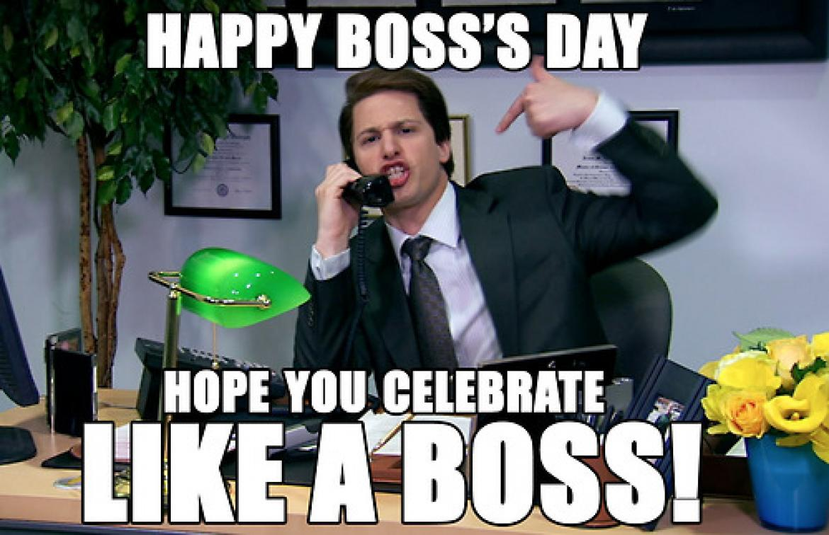 14363 national bosses day 2014 15 memes to celebrate, or not, your boss