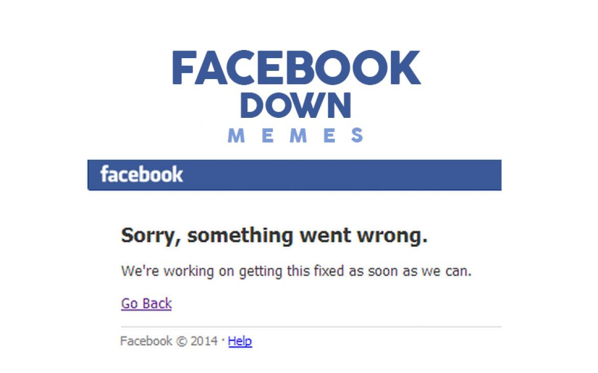 Facebook Is Down Memes: Social Network Fails And People ...